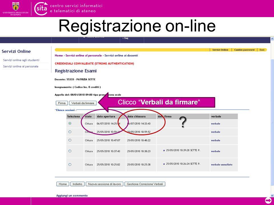 Registrazione on-line ? Verbali da firmare Clicco Verbali da firmare