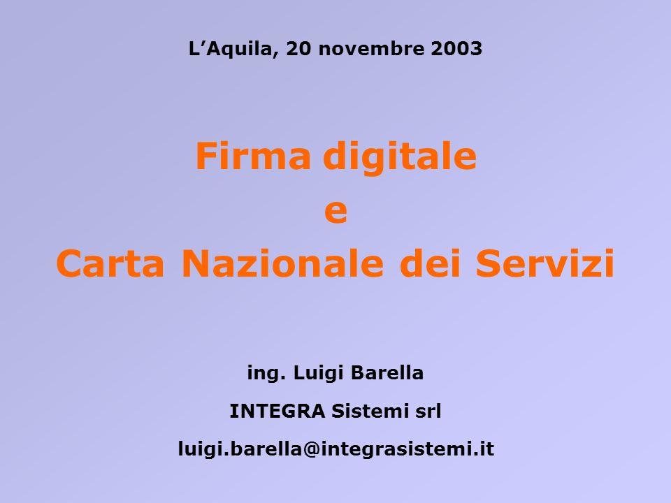 Luigi Barella - FD e CNS: normativa 12 Circolari AIPA Circolare 26 luglio 1999, n.