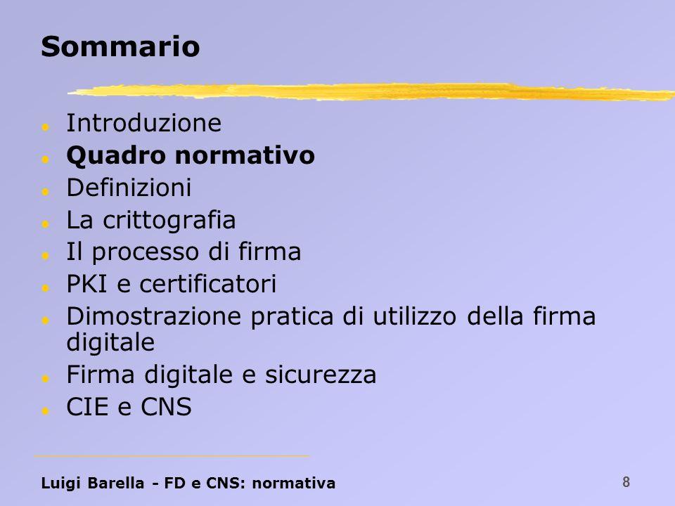 Luigi Barella - FD e CNS: normativa 9 Legge 59/97 Legge sulla Riforma della pubblica amministrazione e per la semplificazione amministrativa n.