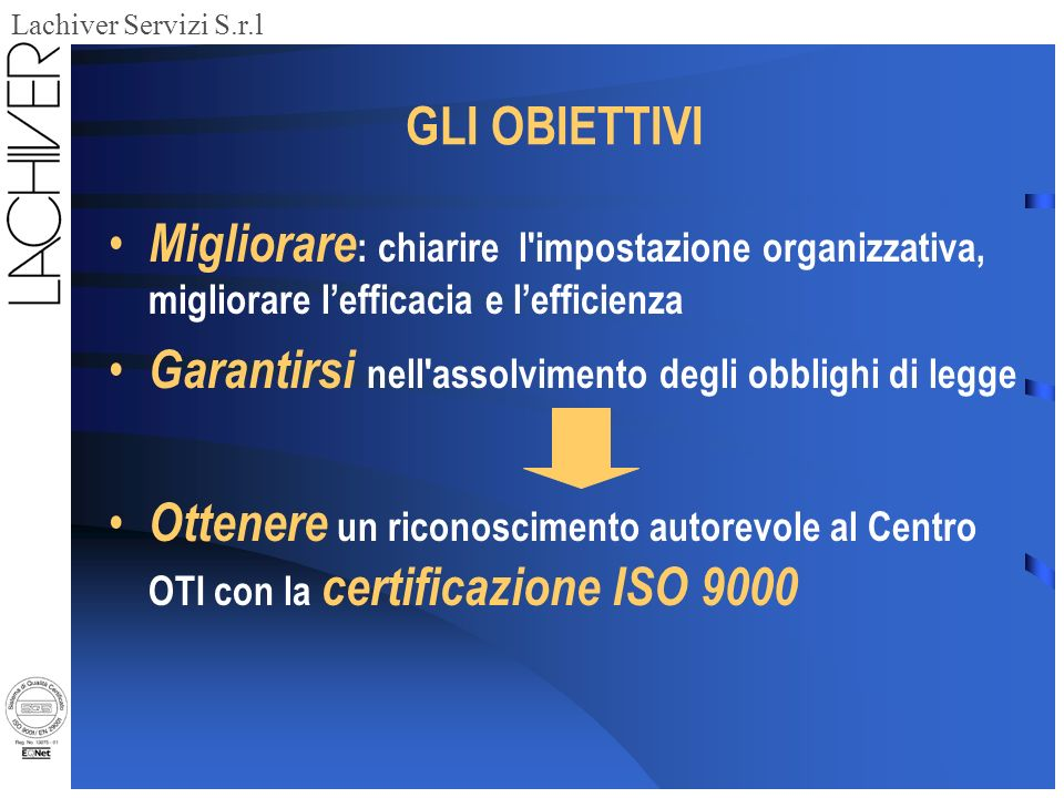 Lachiver Servizi S.r.l Il caso Trivento: 4 Centri Iperbarici CERTIFICATI ISO 9000 MARGHERA (VE) PADOVA TORRI DI QUARTESOLO (VI) VILLAFRANCA (VR) BOLZANO BOZEN