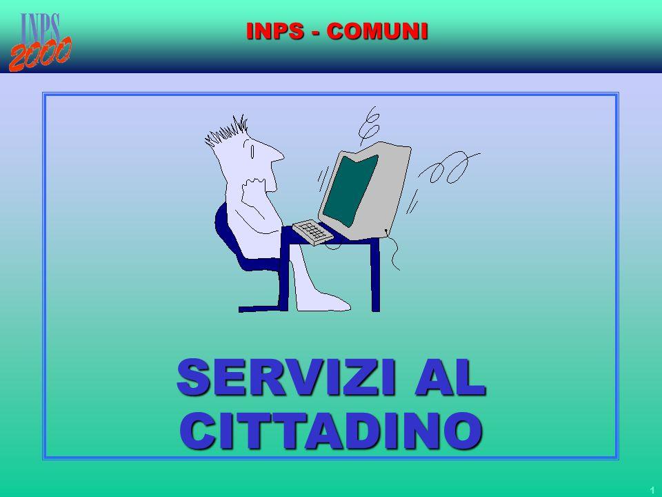 1 INPS - COMUNI SERVIZI AL CITTADINO SERVIZI AL CITTADINO