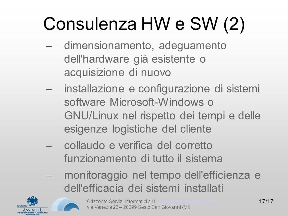 Orizzonte Servizi Informatici s.r.l. - www.orizzonteservizi.comwww.orizzonteservizi.com via Venezia 23 – 20099 Sesto San Giovanni (MI) 17/17 Consulenz