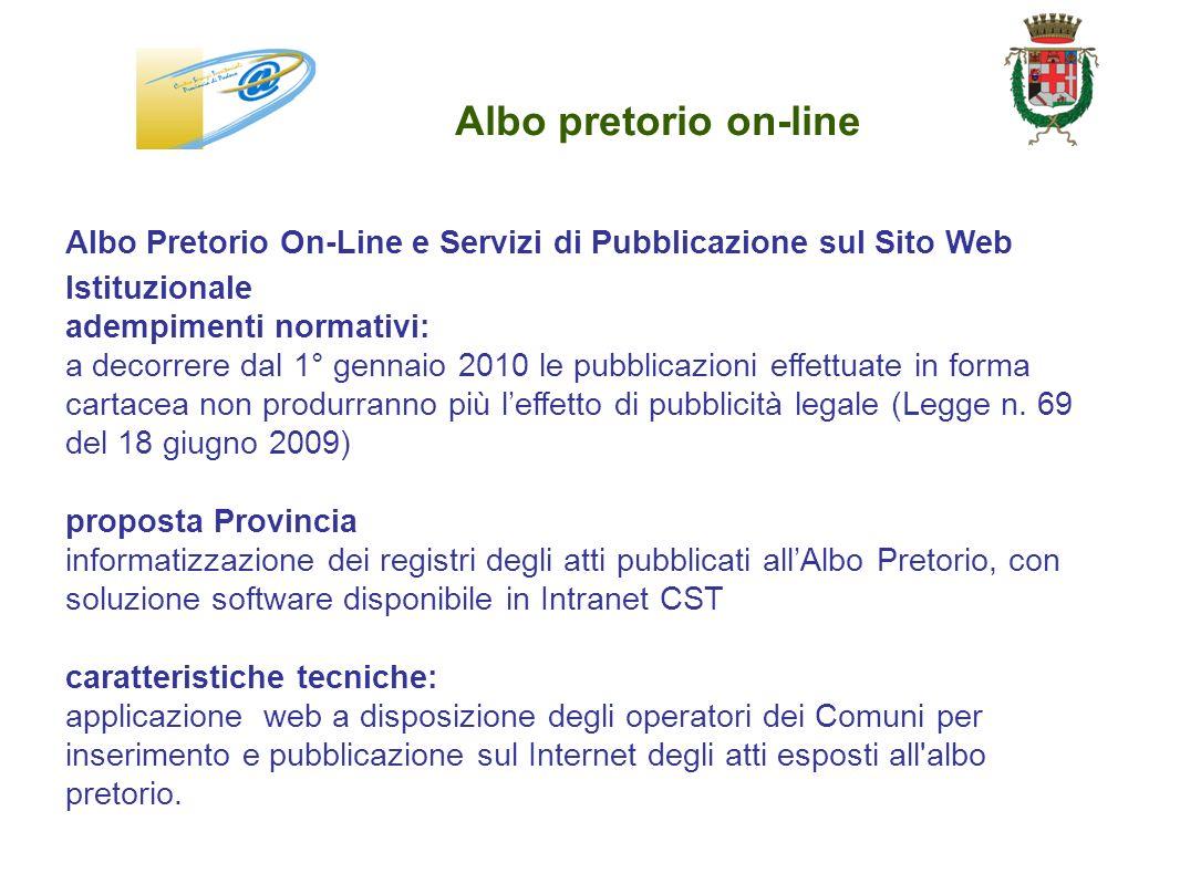 Albo pretorio on-line Albo Pretorio On-Line e Servizi di Pubblicazione sul Sito Web Istituzionale adempimenti normativi: a decorrere dal 1° gennaio 20