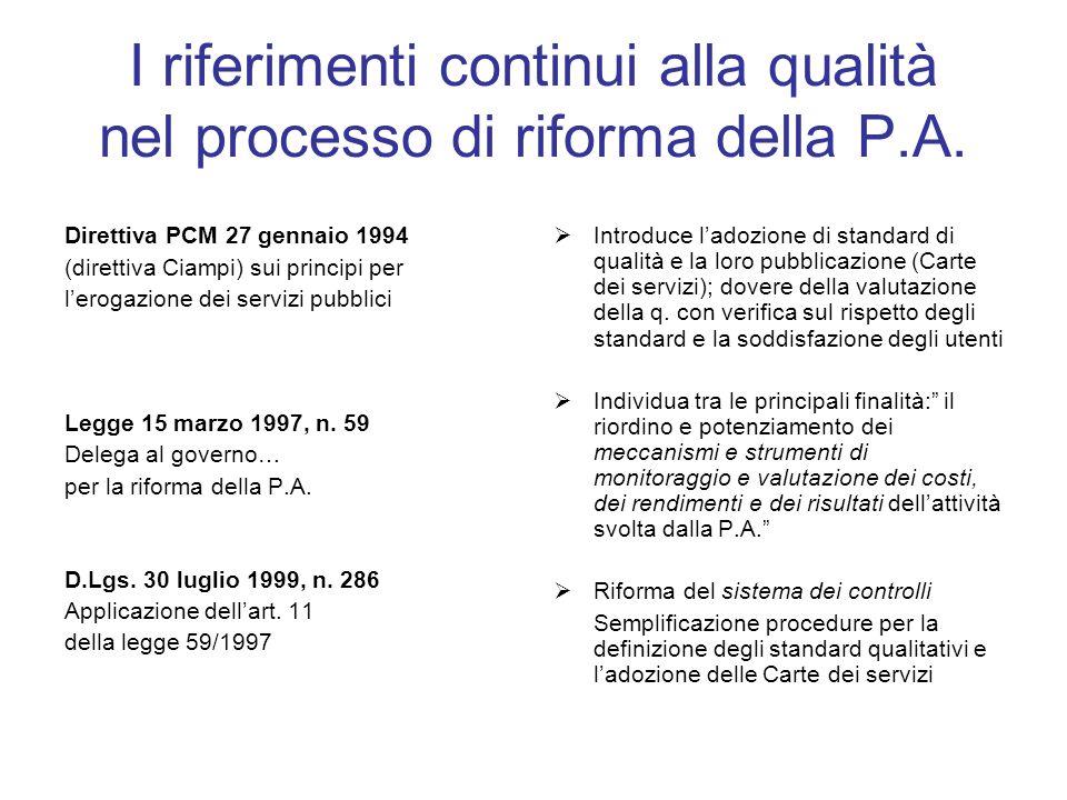 I riferimenti continui alla qualità nel processo di riforma della P.A.