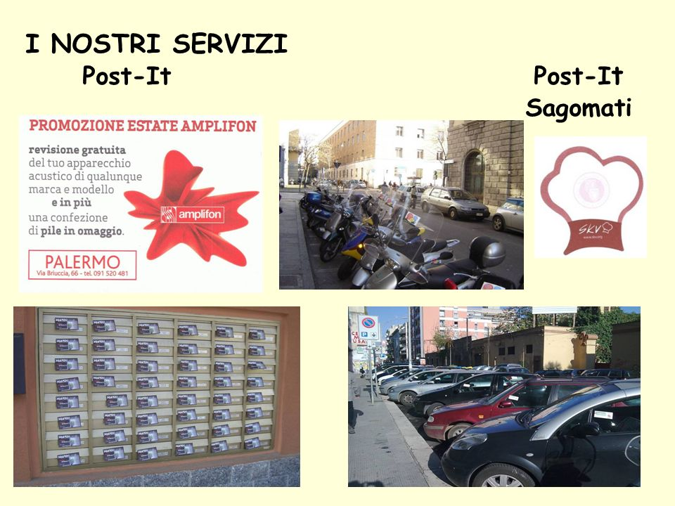 I NOSTRI SERVIZI Post-It Post-I t Sagomati