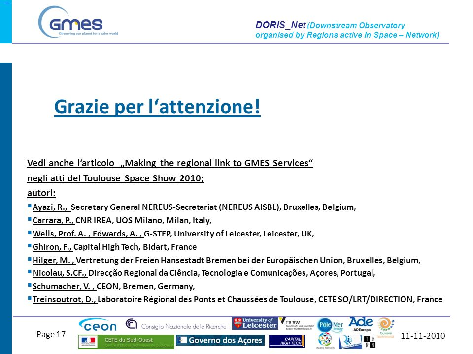 11-11-2010 Page 17 DORIS_Net (Downstream Observatory organised by Regions active In Space – Network) Grazie per lattenzione.