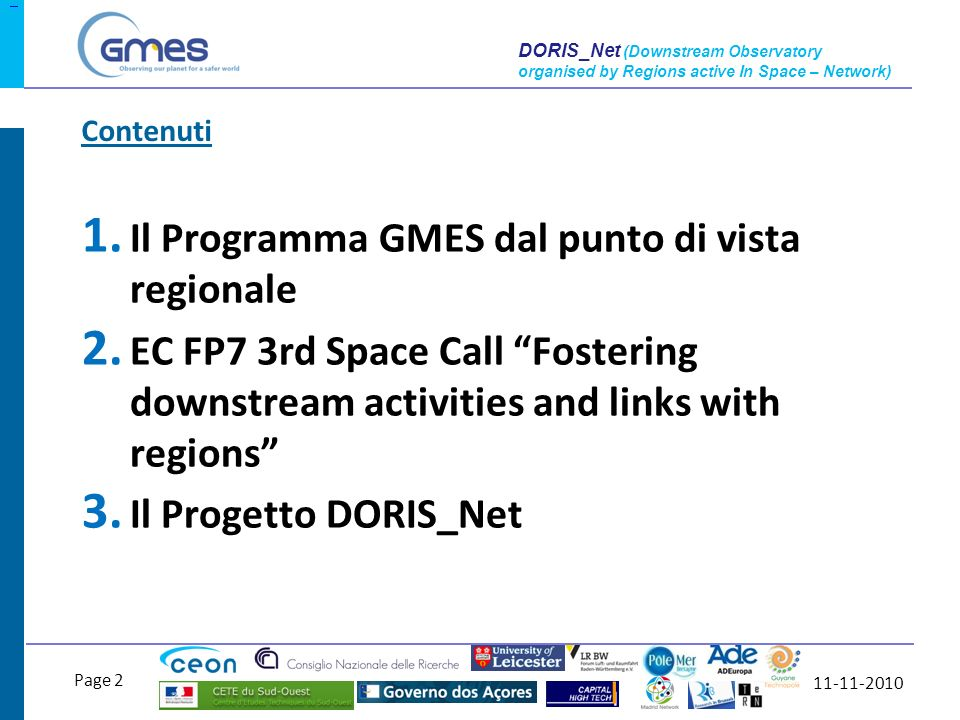11-11-2010 Page 2 DORIS_Net (Downstream Observatory organised by Regions active In Space – Network) 1.