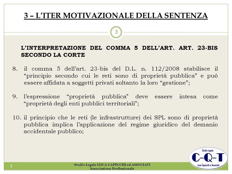 T 3 3 – LITER MOTIVAZIONALE DELLA SENTENZA LINTERPRETAZIONE DEL COMMA 5 DELLART. ART. 23-BIS SECONDO LA CORTE 8.il comma 5 dellart. 23-bis del D.L. n.
