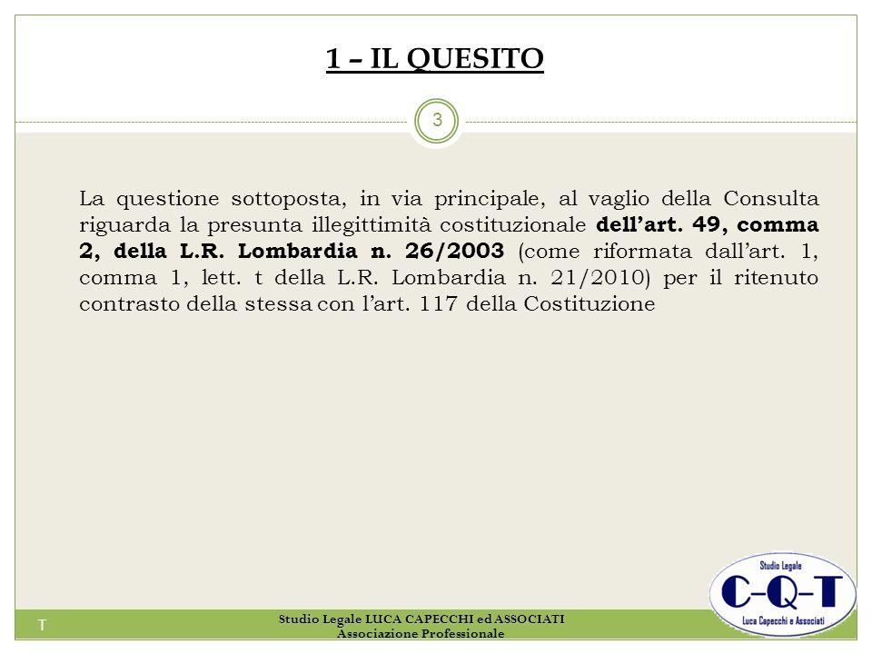 T 3 2 – LA NORMATIVA Art.49, comma 2, della L.R. Lombardia n.