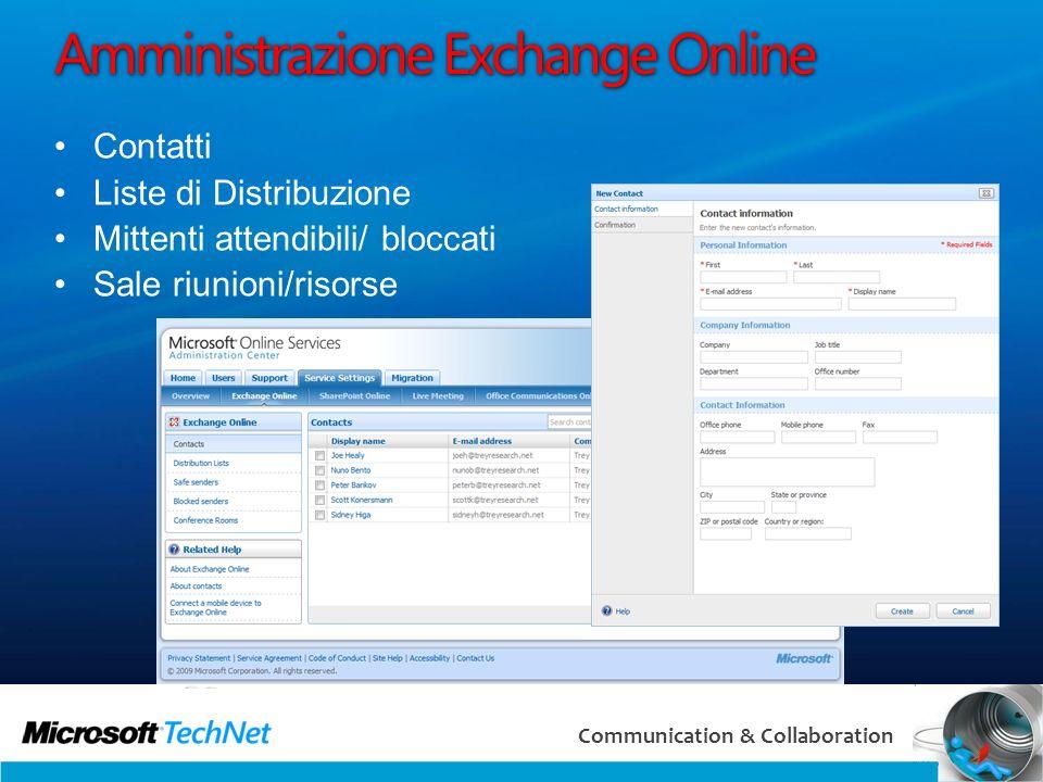 28 Communication & Collaboration Amministrazione Exchange Online Contatti Liste di Distribuzione Mittenti attendibili/ bloccati Sale riunioni/risorse