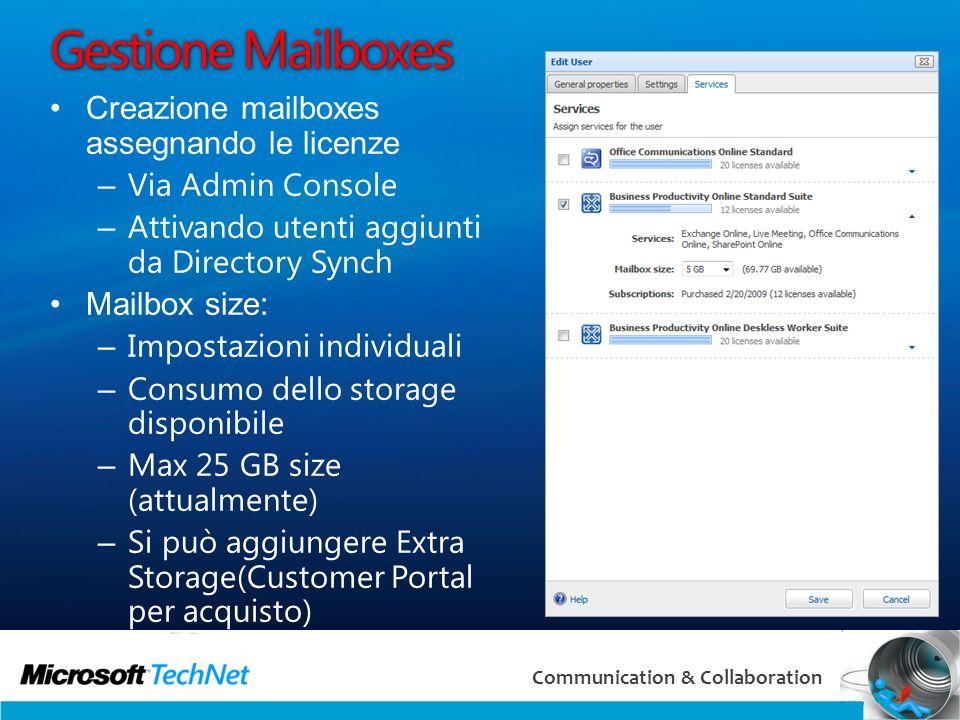 38 Communication & Collaboration Gestione Mailboxes Creazione mailboxes assegnando le licenze – Via Admin Console – Attivando utenti aggiunti da Direc