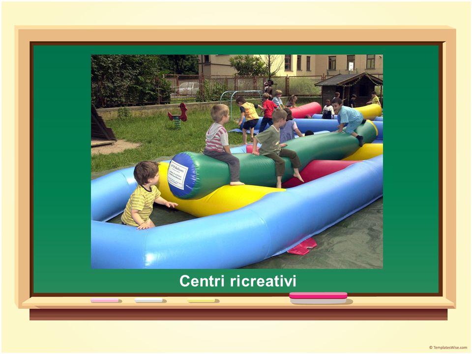 Centri ricreativi