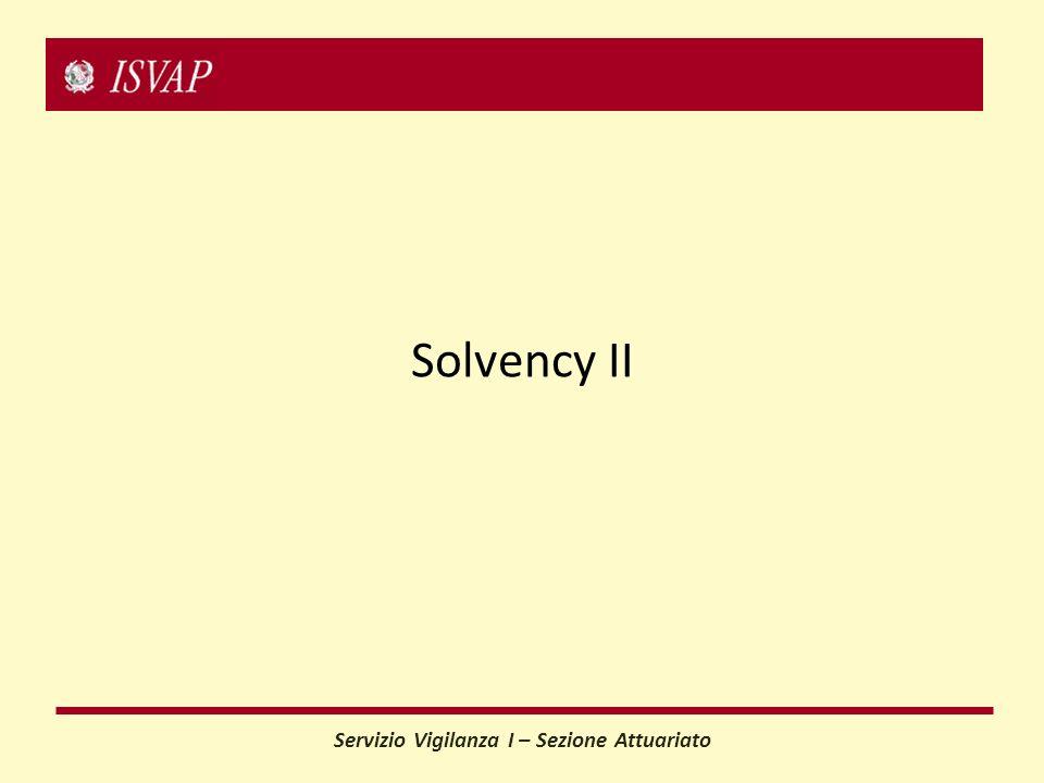 Servizio Vigilanza I – Sezione Attuariato Solvency II