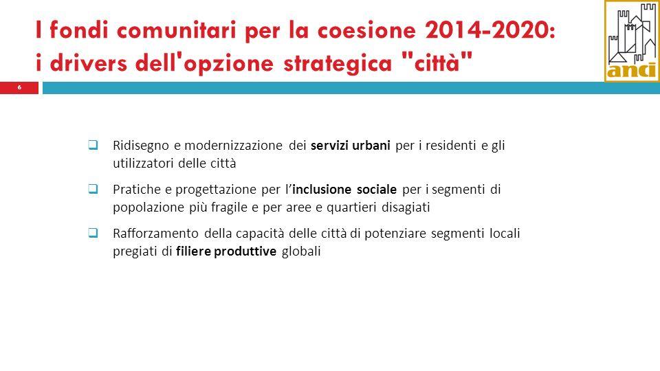 I fondi comunitari per la coesione 2014-2020: i drivers dell'opzione strategica