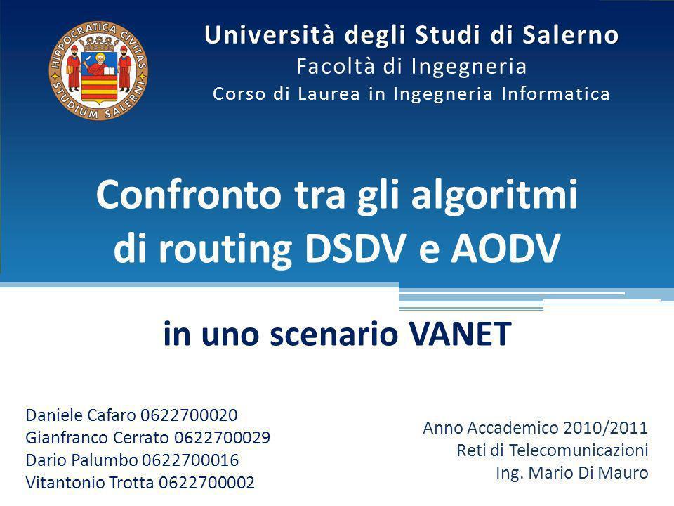 Università degli Studi di Salerno Facoltà di Ingegneria Corso di Laurea in Ingegneria Informatica Daniele Cafaro 0622700020 Gianfranco Cerrato 0622700