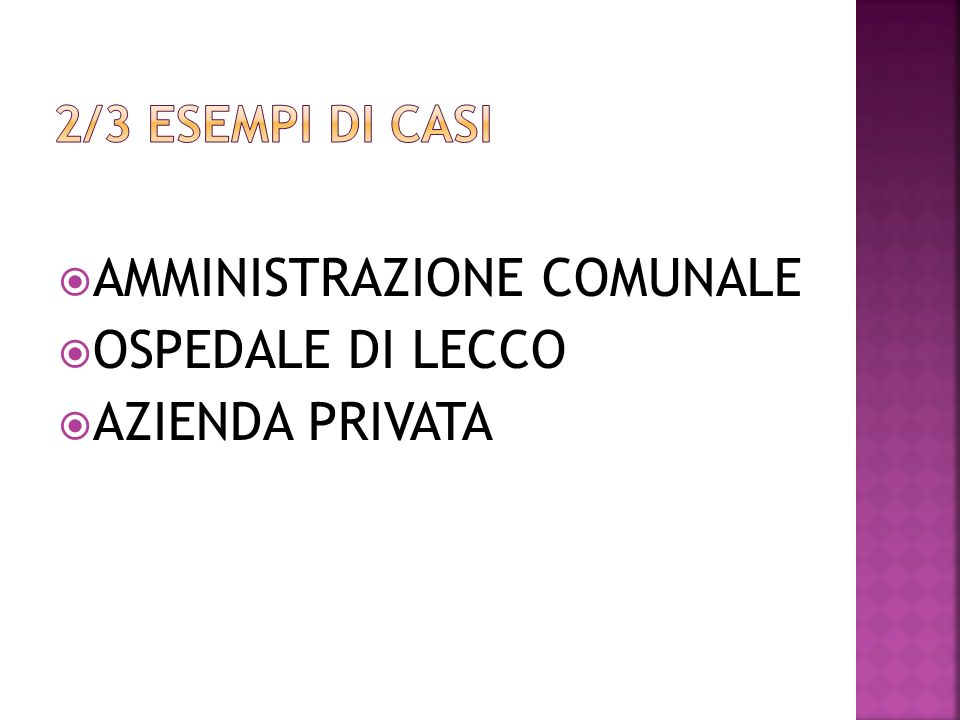 AMMINISTRAZIONE COMUNALE OSPEDALE DI LECCO AZIENDA PRIVATA