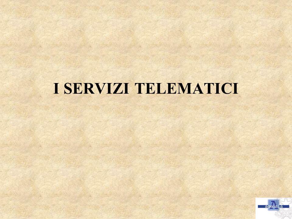 I SERVIZI TELEMATICI