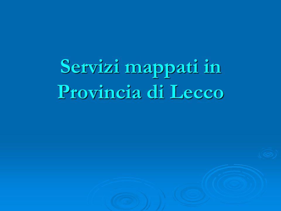 Servizi mappati in Provincia di Lecco
