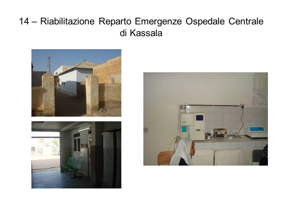 14 – Riabilitazione Reparto Emergenze Ospedale Centrale di Kassala
