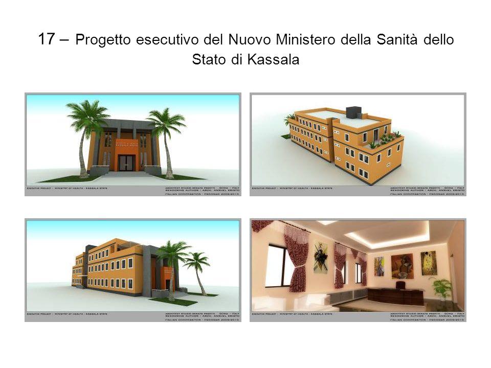 17 – Progetto esecutivo del Nuovo Ministero della Sanità dello Stato di Kassala