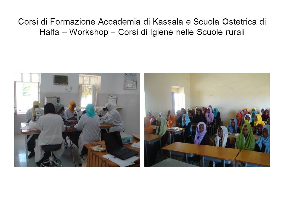 Corsi di Formazione Accademia di Kassala e Scuola Ostetrica di Halfa – Workshop – Corsi di Igiene nelle Scuole rurali
