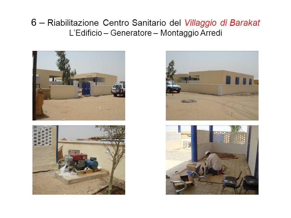 6 – Riabilitazione Centro Sanitario del Villaggio di Barakat LEdificio – Generatore – Montaggio Arredi