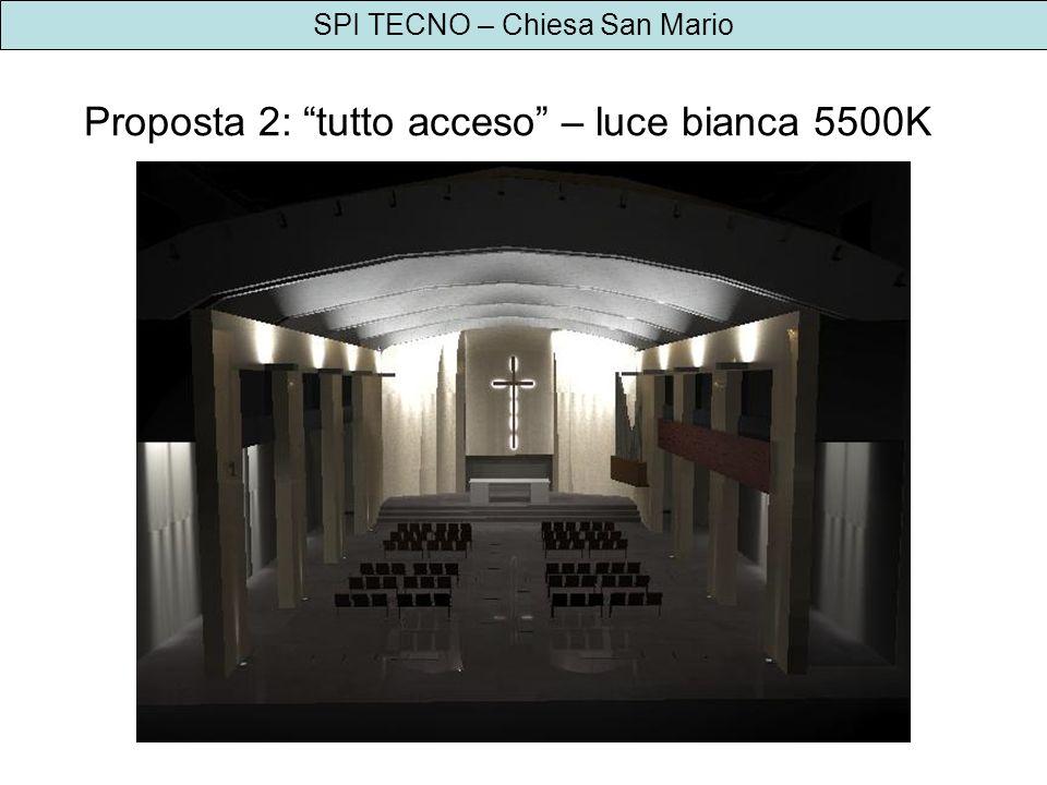SPI TECNO – Chiesa San Mario Proposta 2: tutto acceso – luce bianca 5500K