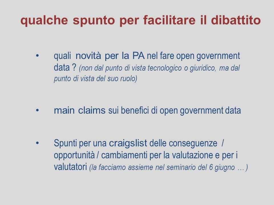 qualche spunto per facilitare il dibattito quali novità per la PA nel fare open government data .