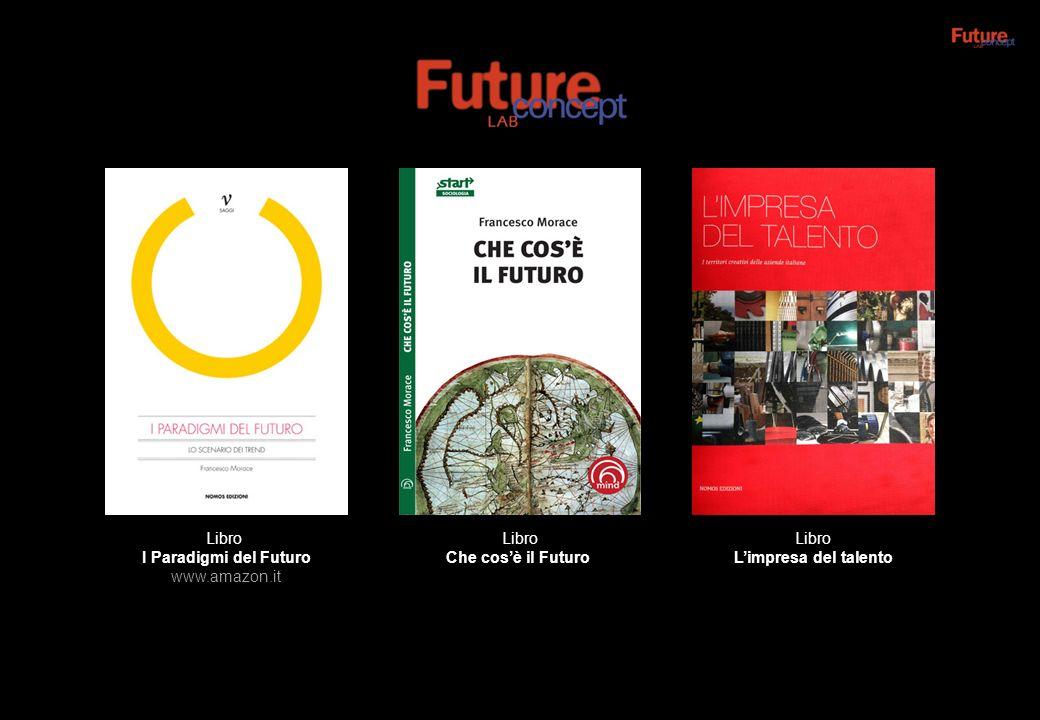 Libro I Paradigmi del Futuro www.amazon.it Libro Che cosè il Futuro Libro Limpresa del talento