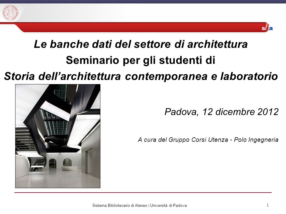 Sistema Bibliotecario di Ateneo | Università di Padova 12 Aire GO