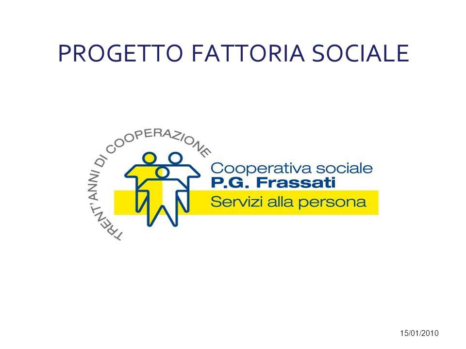 PROGETTO FATTORIA SOCIALE 15/01/2010