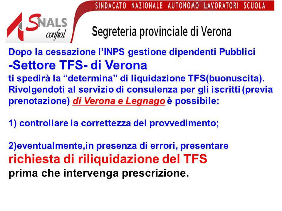 Dopo la cessazione lINPS gestione dipendenti Pubblici -Cassa stato- di Verona ti spedirà la determina di pensione.