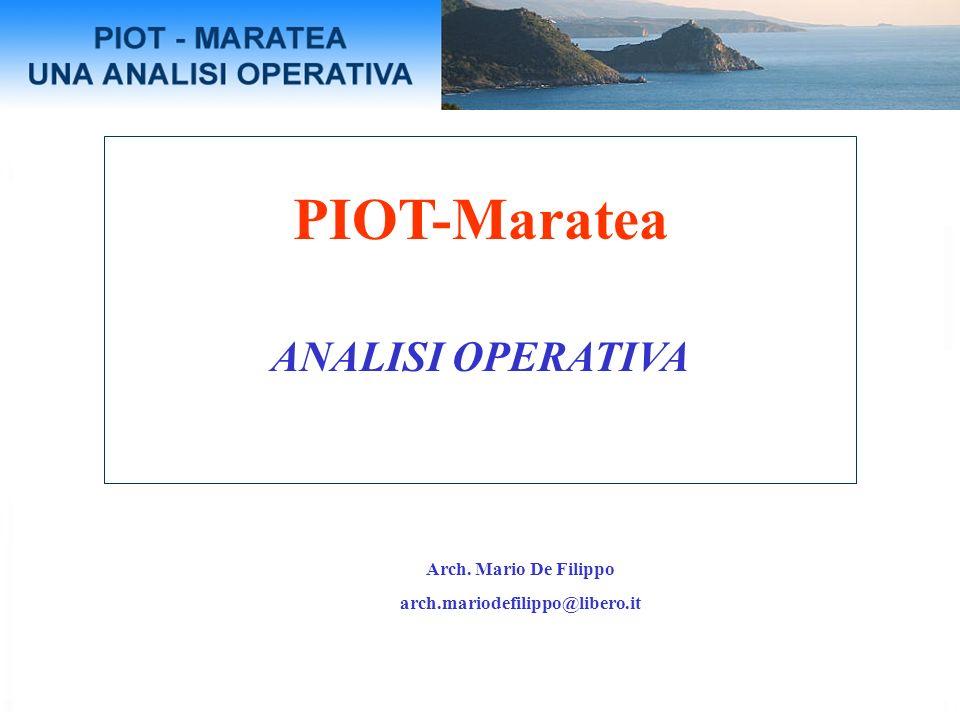 PIOT-Maratea ANALISI OPERATIVA Arch. Mario De Filippo arch.mariodefilippo@libero.it
