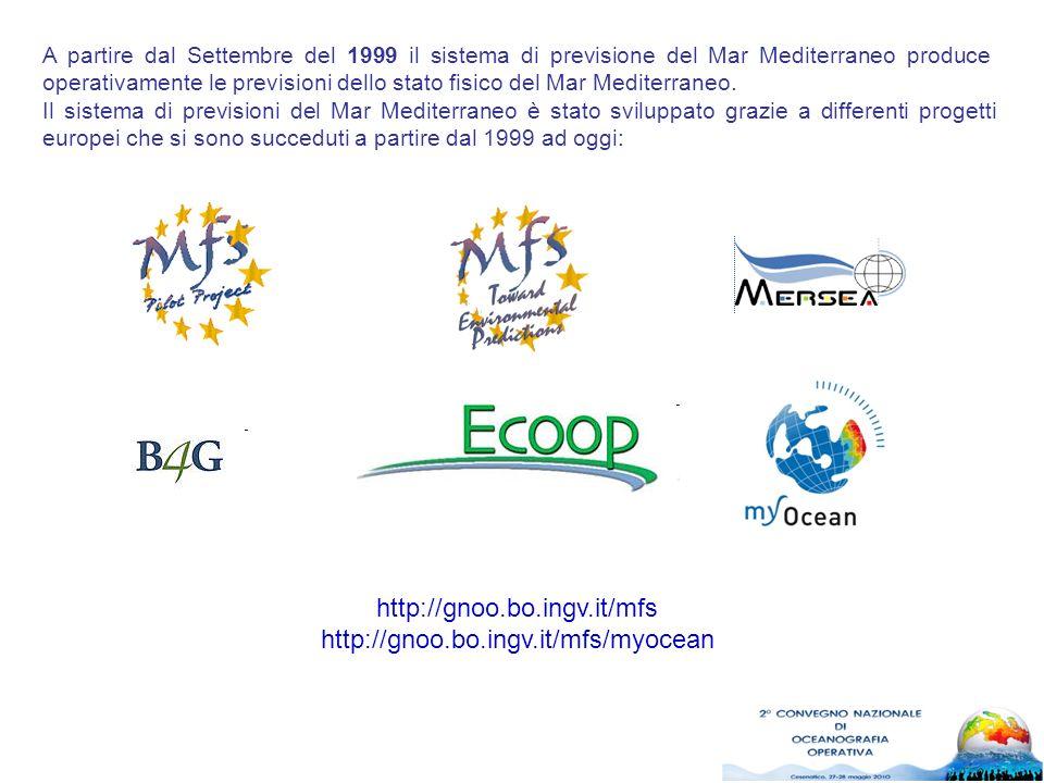 A partire dal Settembre del 1999 il sistema di previsione del Mar Mediterraneo produce operativamente le previsioni dello stato fisico del Mar Mediterraneo.