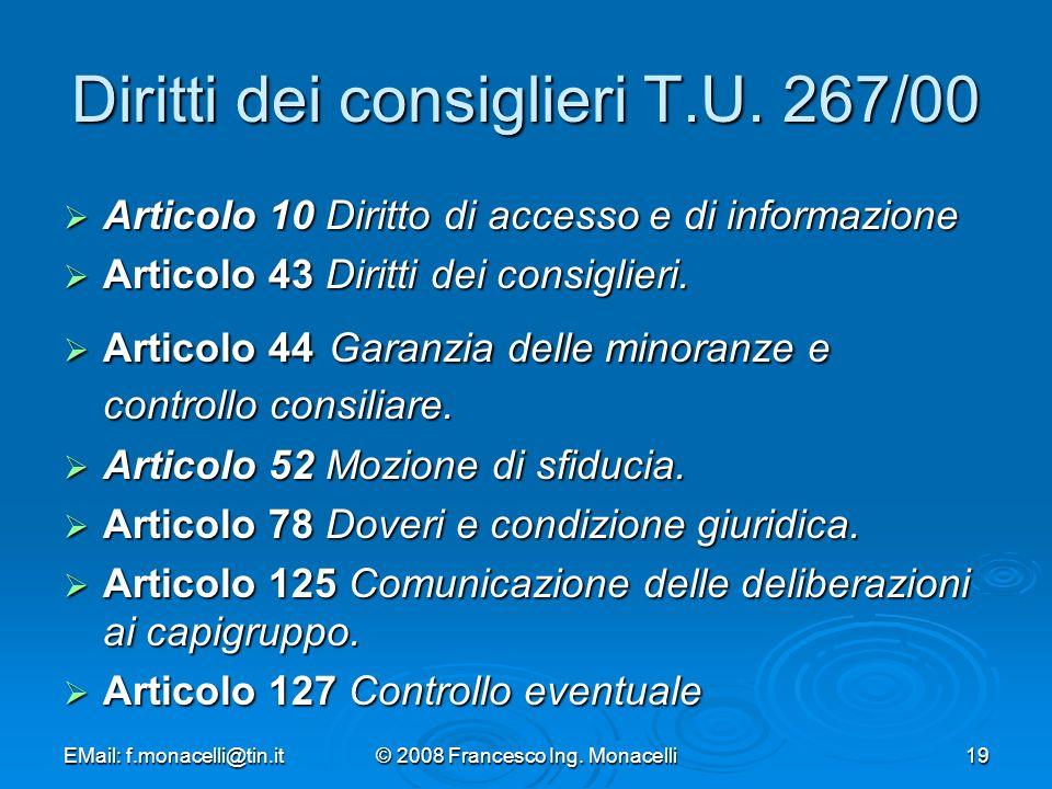 EMail: f.monacelli@tin.it© 2008 Francesco Ing.Monacelli19 Diritti dei consiglieri T.U.