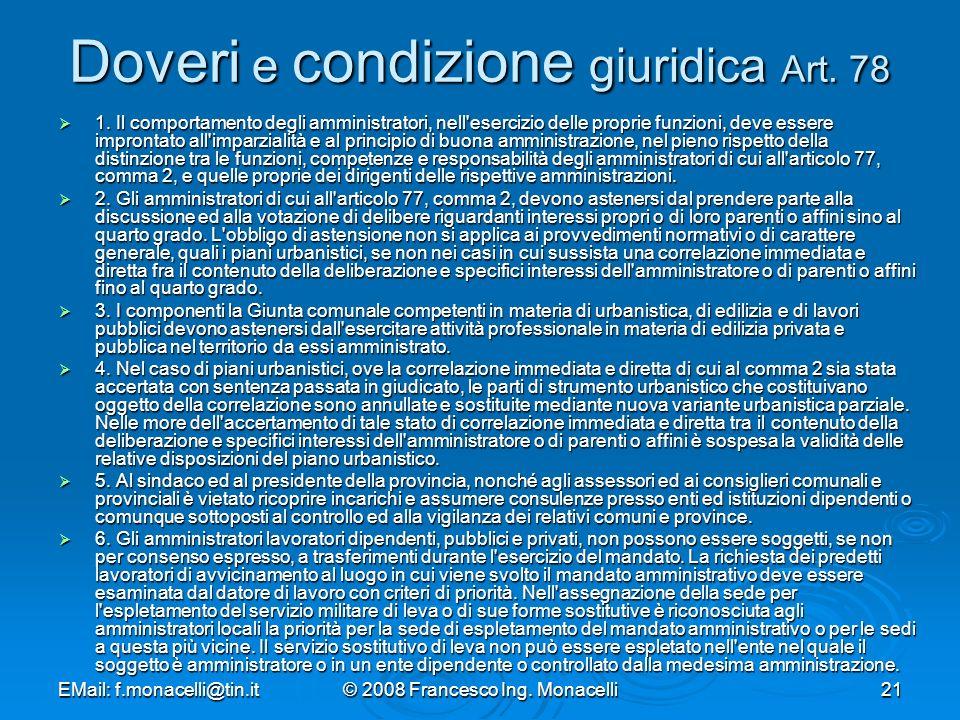 EMail: f.monacelli@tin.it© 2008 Francesco Ing.Monacelli21 Doveri e condizione giuridica Art.