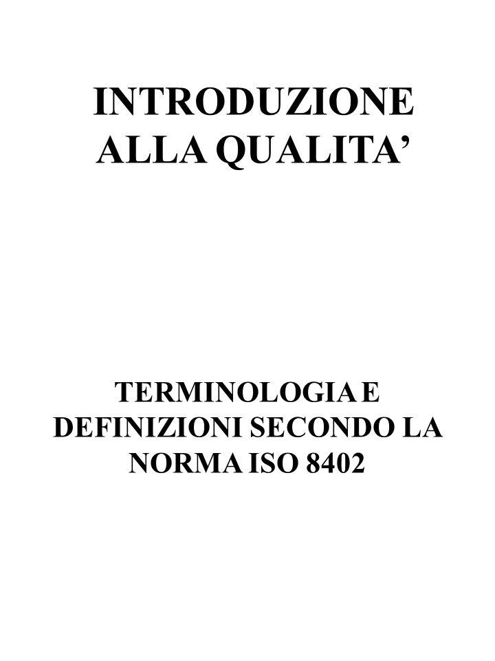 LUNIVOCITA ED UNIVERSALITA DELLE ISO 9000 E COMPROVATA DA: Adozione come norme nazionali da parte di circa 80 paesi Acquisizione di una grande importanza nella qualificazione e certificazione dei fornitori