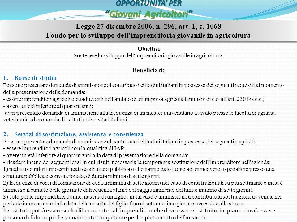 OPPORTUNITA PERGiovani Agricoltori Legge 27 dicembre 2006, n.