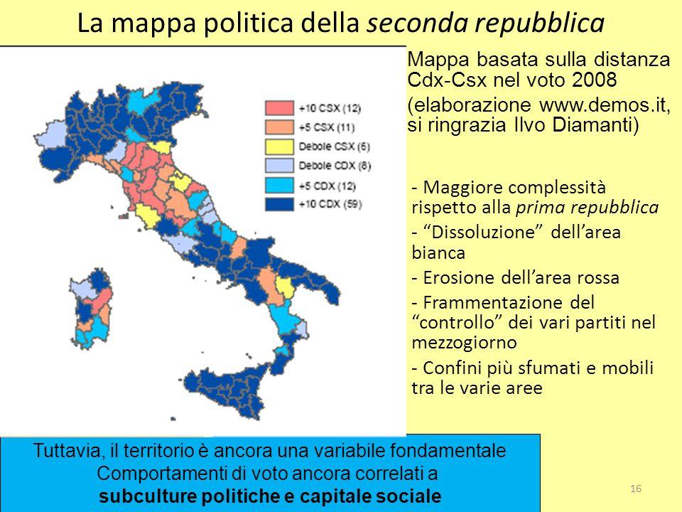 16 Sistema Politico Italiano 2007-2008 La mappa politica della seconda repubblica - Maggiore complessità rispetto alla prima repubblica - Dissoluzione