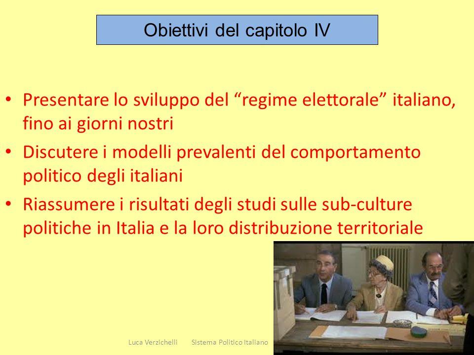 Presentare lo sviluppo del regime elettorale italiano, fino ai giorni nostri Discutere i modelli prevalenti del comportamento politico degli italiani