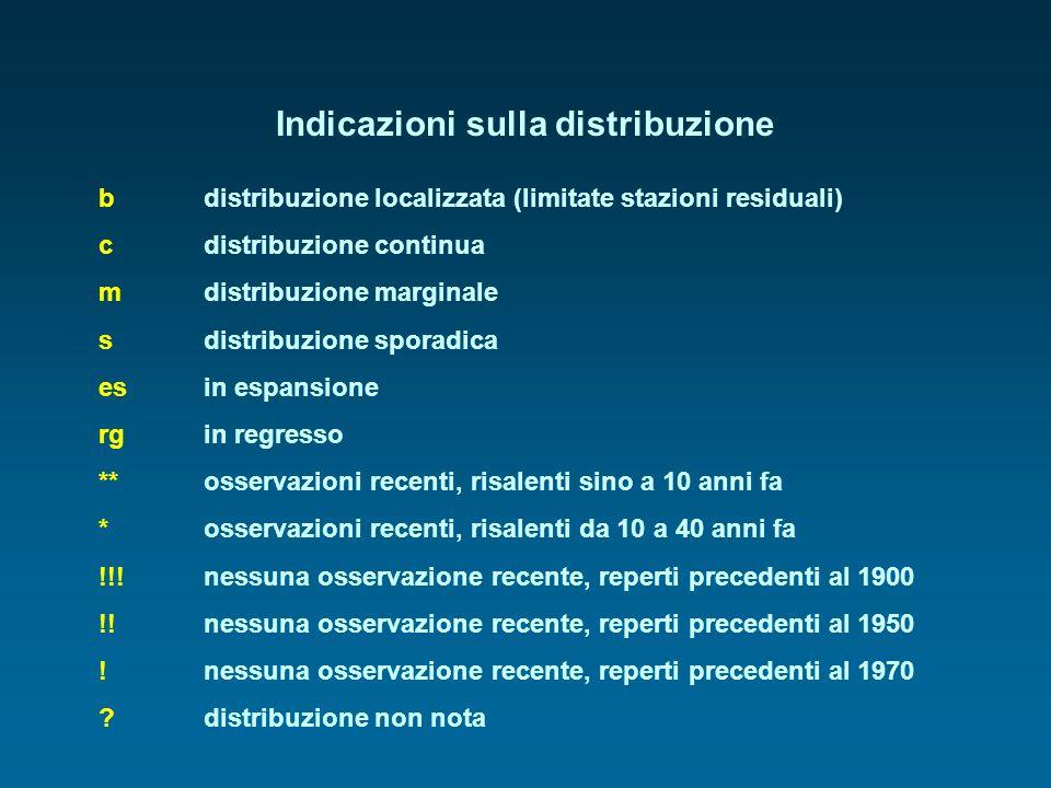 Indicazioni sulla distribuzione b distribuzione localizzata (limitate stazioni residuali) c distribuzione continua mdistribuzione marginale sdistribuz