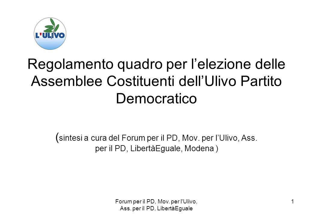 Forum per il PD, Mov. per l Ulivo, Ass.