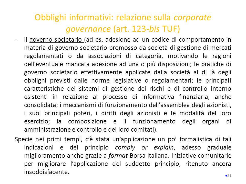 Obblighi informativi: relazione sulla corporate governance (art. 123-bis TUF) -il governo societario (ad es. adesione ad un codice di comportamento in