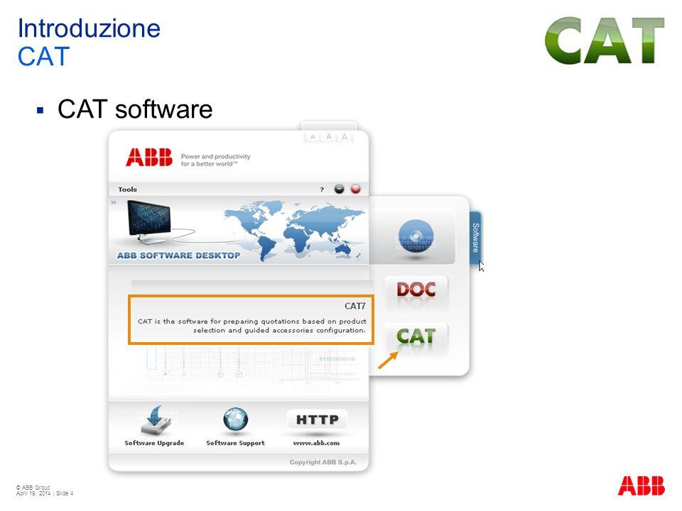 © ABB Group April 19, 2014 | Slide 25 Gestione delle opzioni Impostazioni predefinite Opzioni di CAT