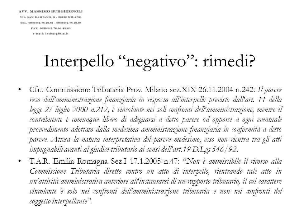 Interpello negativo: rimedi.Consiglio di Stato, decisione 26 gennaio 2009, n.