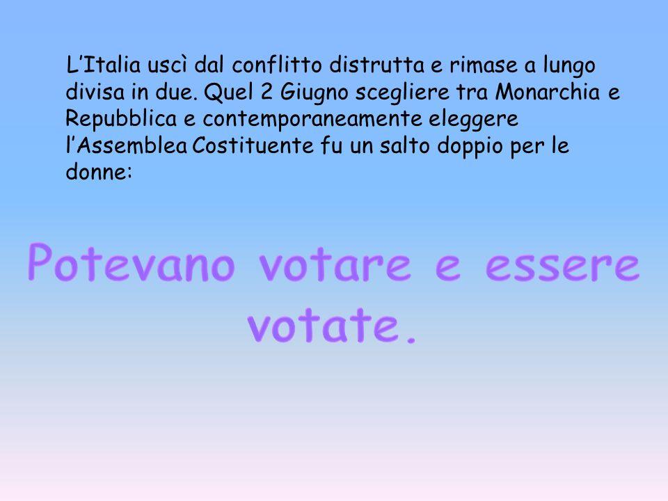 Chi e perché In Italia, il suffragio universale è stato attuato il 6 giugno del 1946, quindi da questa data in poi anche le donne hanno avuto accesso al voto.