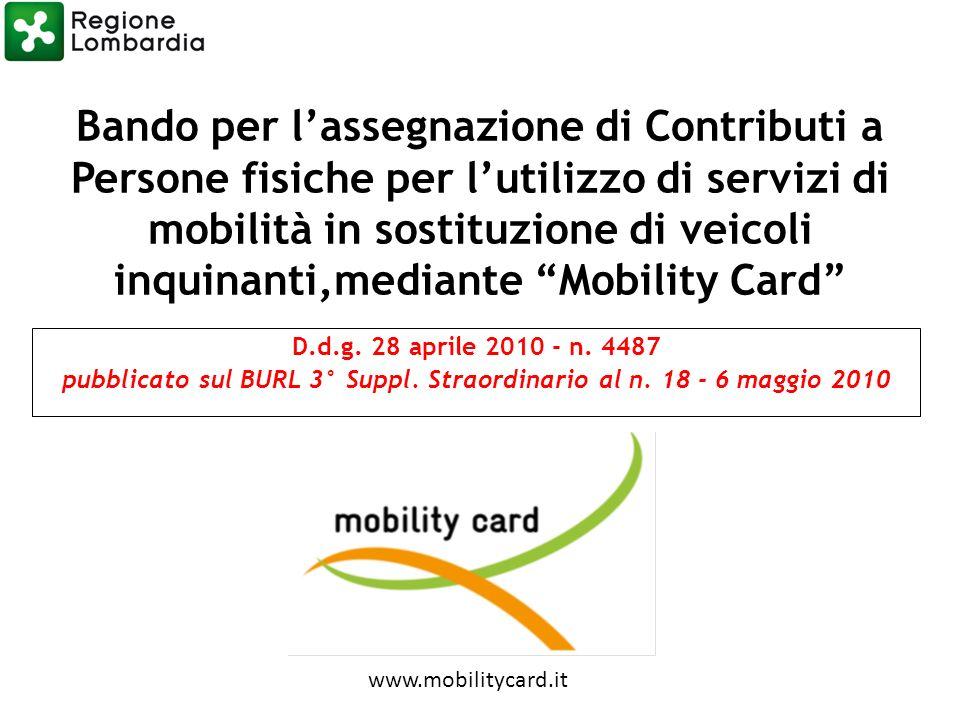 Bando per lassegnazione di Contributi a Persone fisiche per lutilizzo di servizi di mobilità in sostituzione di veicoli inquinanti,mediante Mobility Card D.d.g.