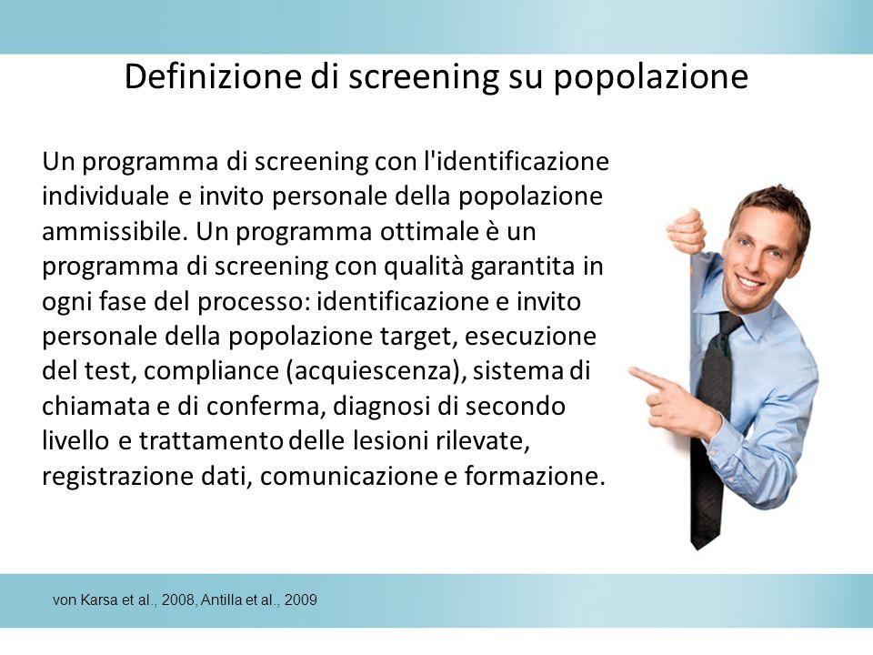 Definizione di screening su popolazione Un programma di screening con l'identificazione individuale e invito personale della popolazione ammissibile.