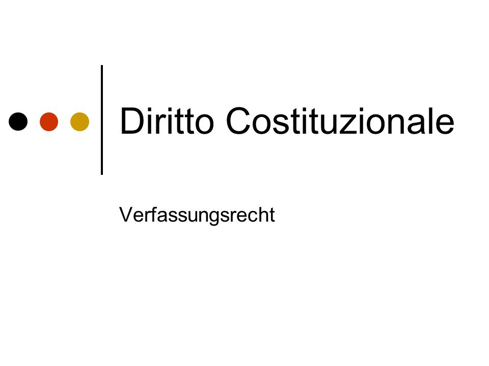 Diritto Costituzionale Verfassungsrecht