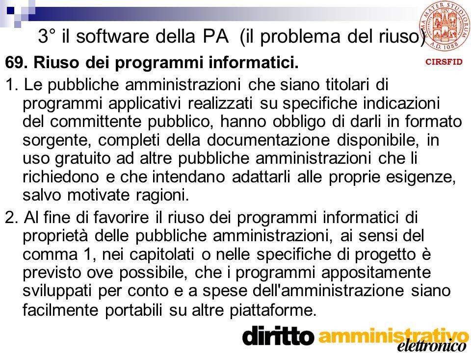 3° il software della PA (il problema del riuso) 69.